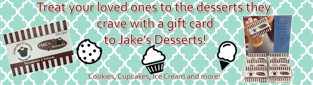 Gift Cards - Jake's Desserts